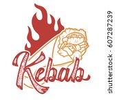 kebab. handwritten lettering... | Shutterstock .eps vector #607287239