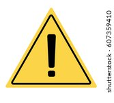 hazard warning attention sign.... | Shutterstock .eps vector #607359410