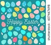 happy easter. vector... | Shutterstock .eps vector #607467698