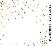 gold glitter background polka... | Shutterstock .eps vector #607563953