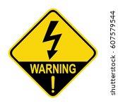 high voltage warning sign ... | Shutterstock .eps vector #607579544