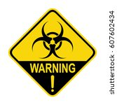 bio hazard sign  symbol  vector ... | Shutterstock .eps vector #607602434