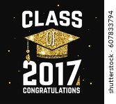 vector class of 2017 badge.... | Shutterstock .eps vector #607833794