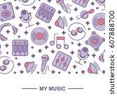 music themed pattern background ... | Shutterstock .eps vector #607888700