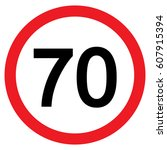 speed limit traffic sign 70 ... | Shutterstock .eps vector #607915394