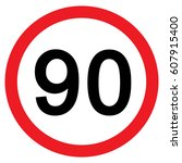 speed limit traffic sign 90 ... | Shutterstock .eps vector #607915400