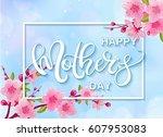 happy mother's day vector... | Shutterstock .eps vector #607953083