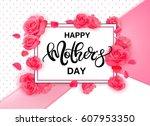 happy mother's day vector... | Shutterstock .eps vector #607953350
