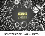 british cuisine top view frame. ... | Shutterstock .eps vector #608010968