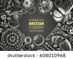 british cuisine top view frame. ... | Shutterstock .eps vector #608010968