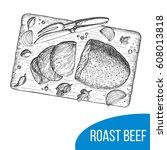 roast beef sketch vector... | Shutterstock .eps vector #608013818