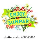 summer floral banner. enjoy... | Shutterstock .eps vector #608043806