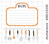 recipe template with kitchen... | Shutterstock .eps vector #608113100