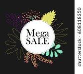 mega sale. special offer poster ... | Shutterstock .eps vector #608118350