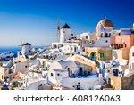 santorini  greece. oia city... | Shutterstock . vector #608126063
