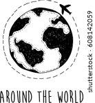 around the world. hand drawn... | Shutterstock .eps vector #608142059