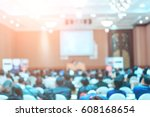 speakers on the stage with rear ... | Shutterstock . vector #608168654