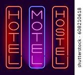 hotel  motel  hostel neon... | Shutterstock .eps vector #608210618