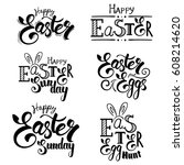 set of hand written easter... | Shutterstock .eps vector #608214620