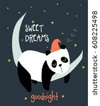 sweet dreams panda illustration ... | Shutterstock .eps vector #608225498