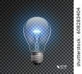 realistic bulb with shining... | Shutterstock .eps vector #608283404