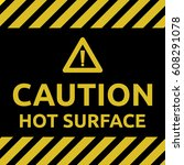 hot surface sign | Shutterstock .eps vector #608291078