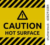 hot surface sign | Shutterstock .eps vector #608291084