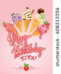 greeting card with ice cream... | Shutterstock . vector #608313356