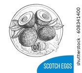 scotch eggs sketch vector... | Shutterstock .eps vector #608341400