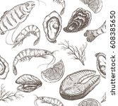 hand drawn seafood vector... | Shutterstock .eps vector #608385650