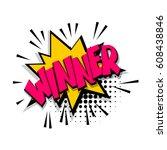 lettering winner  win  victory. ... | Shutterstock .eps vector #608438846