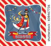circus card with the mysterious ... | Shutterstock .eps vector #608467736