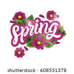 inscription spring with pink... | Shutterstock .eps vector #608531378