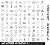 100 motherhood icons set in... | Shutterstock . vector #608585009