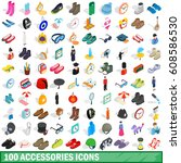 100 accessories icons set in... | Shutterstock . vector #608586530