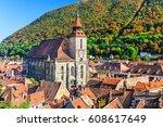 brasov  romania. black church...   Shutterstock . vector #608617649