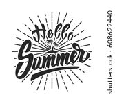 hello summer. hand drawn... | Shutterstock .eps vector #608622440