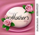 happy mother s day greeting... | Shutterstock .eps vector #608649029