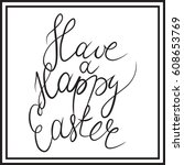 happy easter text. calligraphy... | Shutterstock .eps vector #608653769