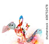 colorful stave with music notes ... | Shutterstock .eps vector #608752478