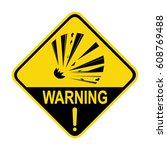 explosion hazard sign  symbol ... | Shutterstock .eps vector #608769488