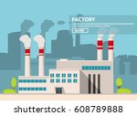 factory with pipes in a flat... | Shutterstock .eps vector #608789888