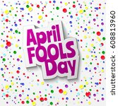 april fools day cartoon text... | Shutterstock .eps vector #608813960