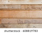 grungy brown wood plank wall... | Shutterstock . vector #608819783