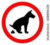 no dog pooping restricted sign...   Shutterstock .eps vector #608846108