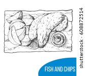 fish and chips sketch vector... | Shutterstock .eps vector #608872514