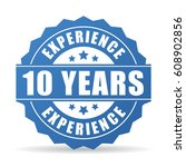 10 years experience vector icon ... | Shutterstock .eps vector #608902856