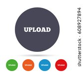 upload sign icon. load symbol....   Shutterstock .eps vector #608927894