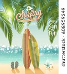 surfing poster with tropical... | Shutterstock .eps vector #608959349