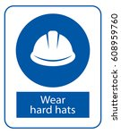 wear hard hats  work safety... | Shutterstock .eps vector #608959760